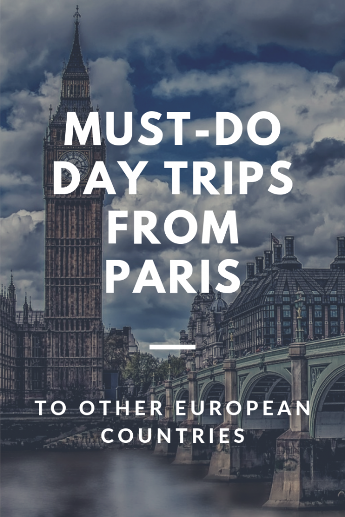 Day trips from Paris to other countries pin
