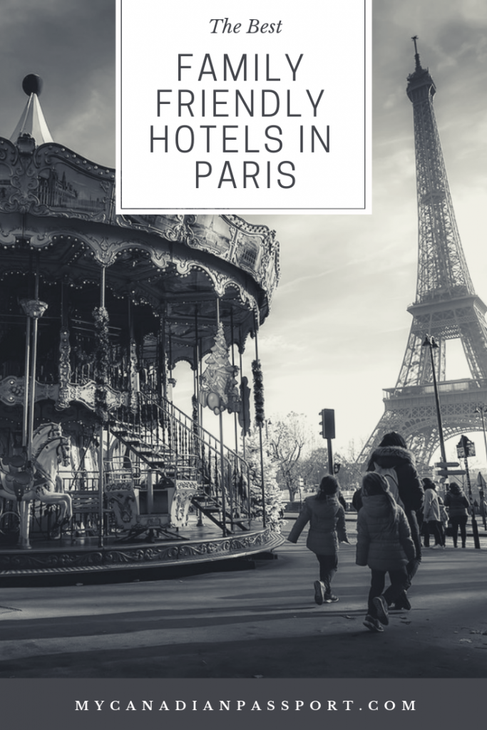 The Best Family Friendly Hotels in Paris Pin