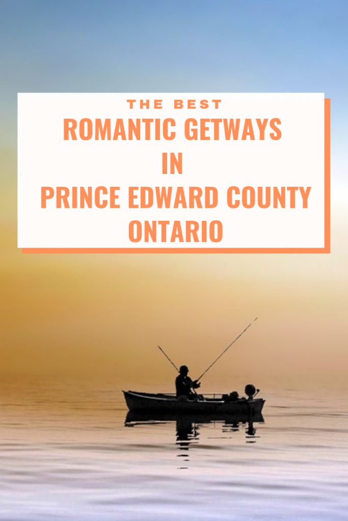 Romantic Getaways in Prince Edward County Pin