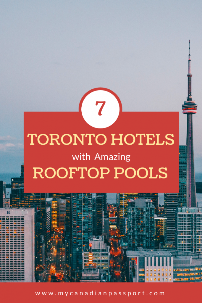 Toronto Hotels with Rooftop Pools