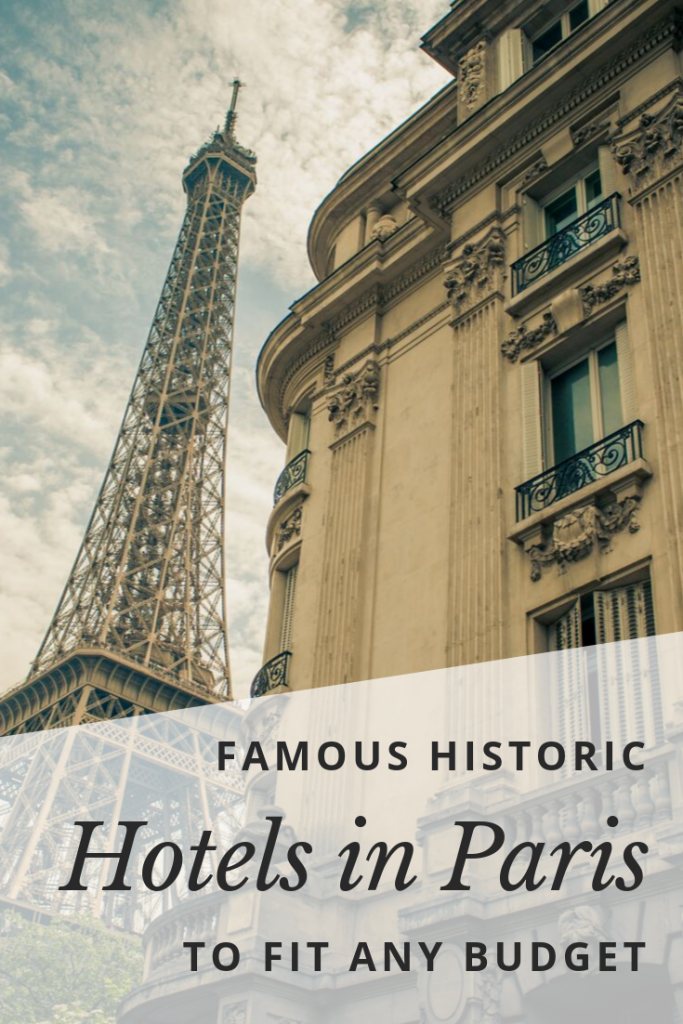 Famous Historic Hotels in Paris Pin