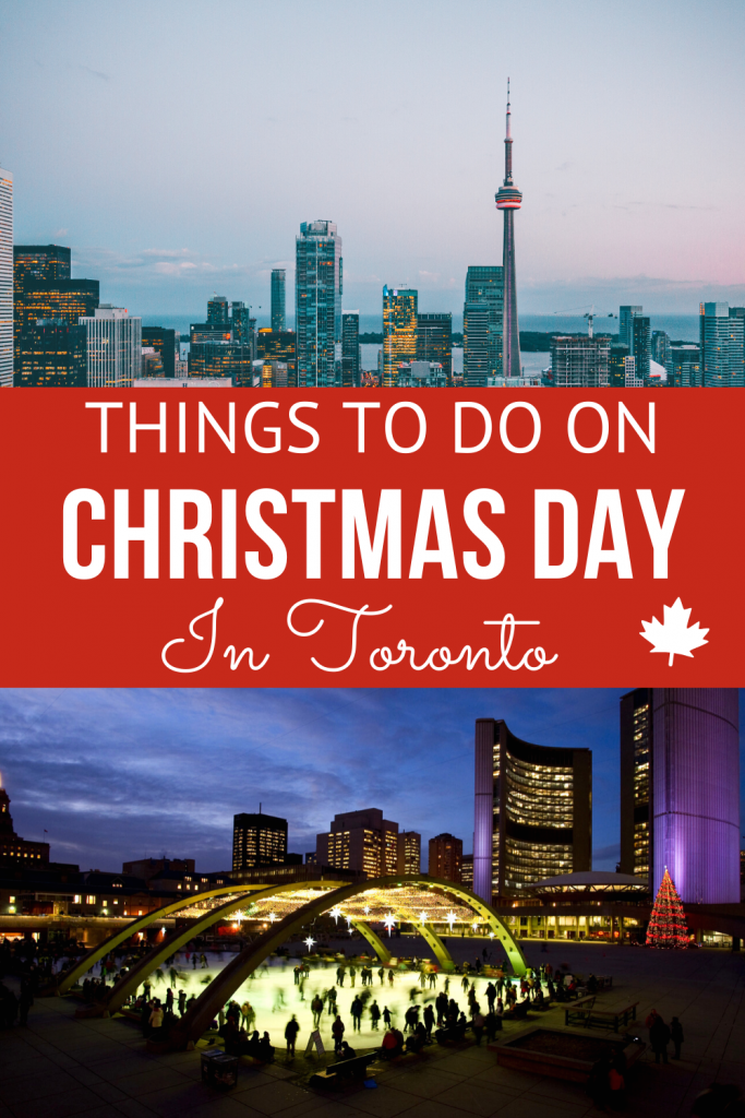 16 Things to Do in Toronto on Christmas Day - My Canadian Passport