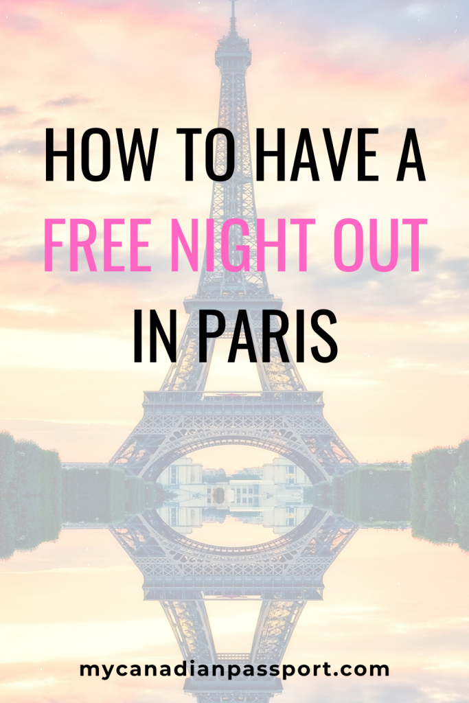 Free Night Out in Paris Pin