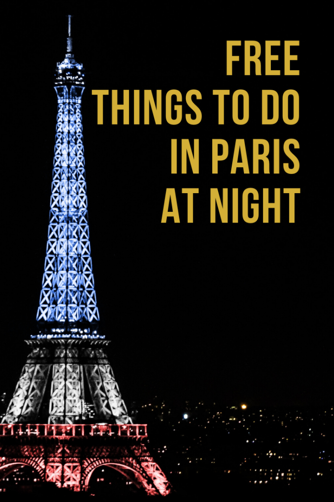 Things to Do in Paris at Night Pin